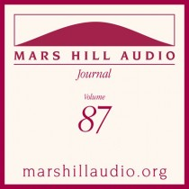 Mars Hill Audio Journal, Volume 87