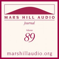 Mars Hill Audio Journal, Volume 89