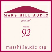 Mars Hill Audio Journal, Volume 92