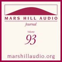 Mars Hill Audio Journal, Volume 93