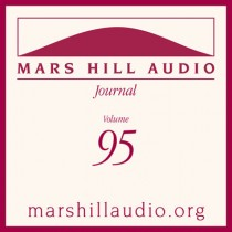 Mars Hill Audio Journal, Volume 95