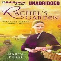 Rachel's Garden (Pleasant Valley Series, Book #2)