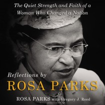 Reflections by Rosa Parks