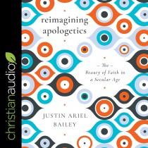 Reimagining Apologetics