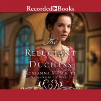 The Reluctant Duchess (Ladies of the Manor, Book #2)