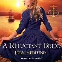 A Reluctant Bride (Bride Ships, Book #1)