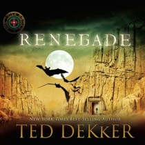 Renegade (The Lost Books, Book #3)