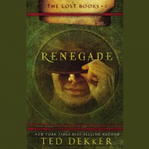 Renegade (The Lost Books, Book #3)