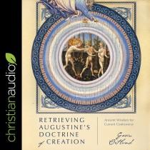 Retrieving Augustine's Doctrine of Creation