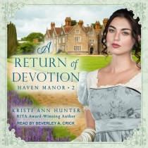 A Return of Devotion (Haven Manor, Book #2)
