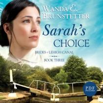 Sarah's Choice (Brides of Lehigh Canal Series, Book #3)