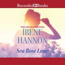 Sea Rose Lane: A Novel (Hope Harbor Series, Book #2)