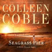 Seagrass Pier (The Hope Beach Series, Book #3)