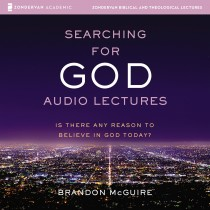 Searching for God: Audio Lectures (Zondervan Biblical and Theological Lectures)