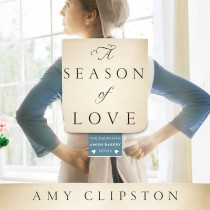 A Season of Love (Kauffman Amish Bakery Series, Book #5)