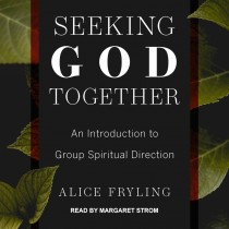 Seeking God Together
