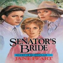 Senator's Bride (Brides of Montclair, Book #12)