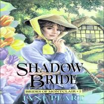 Shadow Bride (Brides of Montclair, Book #7)