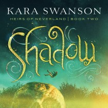 Shadow (Heirs of Neverland, Book #2)