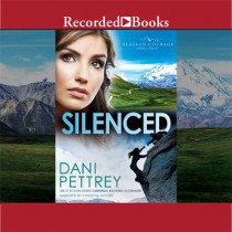Silenced (Alaskan Courage Series, Volume #4)