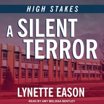 A Silent Terror (High Stakes, Book #1)