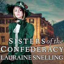 Sisters of the Confederacy (A Secret Refuge, Book #2)