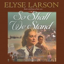 So Shall We Stand (Women of Valor, Book #2)