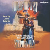 Stay Away From That City... They Call It Cheyenne (Code of the West Series, Book #4)