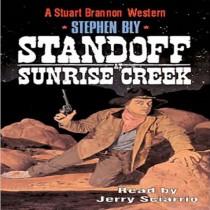 Standoff at Sunrise Creek (The Legend of Stuart Brannon Series, Book #4)