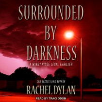 Surrounded by Darkness (Windy Ridge Legal Thriller, Book #3)