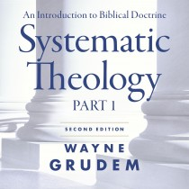 Systematic Theology Second Edition Part 1