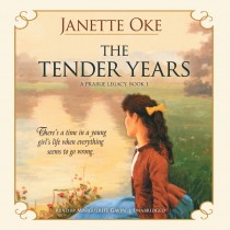 The Tender Years (Prairie Legacy, Book #1)