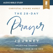 The 28-Day Prayer Journey (Audio Bible Studies)