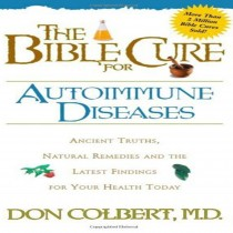 The Bible Cure for Autoimmune Diseases (Bible Cure)