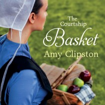 The Courtship Basket (An Amish Heirloom Novel, Book #2)