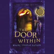 The Door Within (The Door Within Trilogy, Book #1)