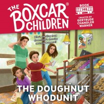 The Doughnut Whodunit (The Boxcar Children, Book #146)