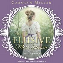 The Elusive Miss Ellison (Legacy of Grace, Book #1)