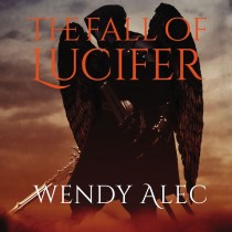 The Fall of Lucifer (Chronicles of Brothers, Time Before Time, Book #1)