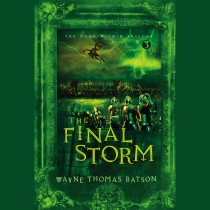 The Final Storm (The Door Within Trilogy, Book #3)