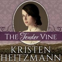 The Tender Vine (Diamond of the Rockies, Book #3)