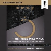The Three-Mile Walk (Audio Bible Studies)