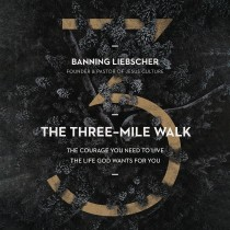 The Three-Mile Walk