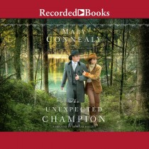 The Unexpected Champion (High Sierra Sweethearts, Book #3)