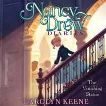 The Vanishing Statue (Nancy Drew Diaries, Book #20)