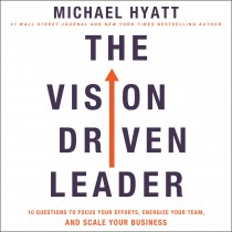 The Vision-Driven Leader