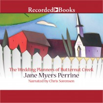 The Wedding Planners of Butternut Creek (Butternut Creek, Book #3)