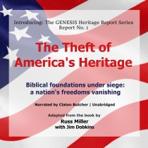 The Theft of America's Heritage (GENESIS Heritage Report, Book #1)