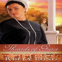 Threads of Grace (A Patch of Heaven Novel, Book #3)