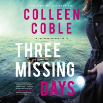 Three Missing Days (The Pelican Harbor Series, Book #3)